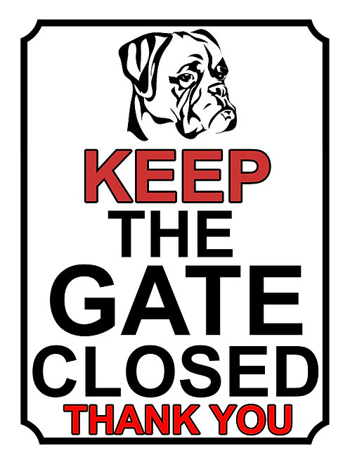 Keep The Gate Closed Thankyou Dog Breed Theme Yard Sign Garden