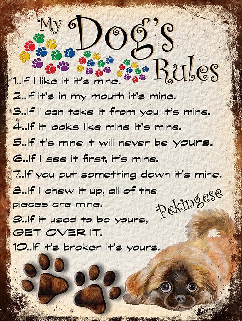 Pekingese Gift My Dogs Rules Retro Metal Sign / Fridge Magnet Shabby Chich