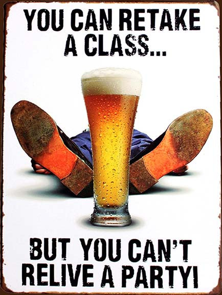 You Can Retake A Class Funny, Retro Metal Sign / Fridge Magnet Bar Man Cave