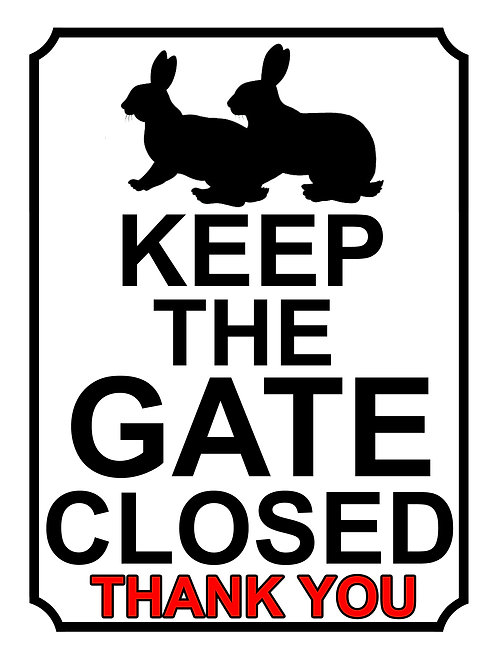 Keep The Gate Closed Thankyou Rabbits Theme Yard Sign Garden