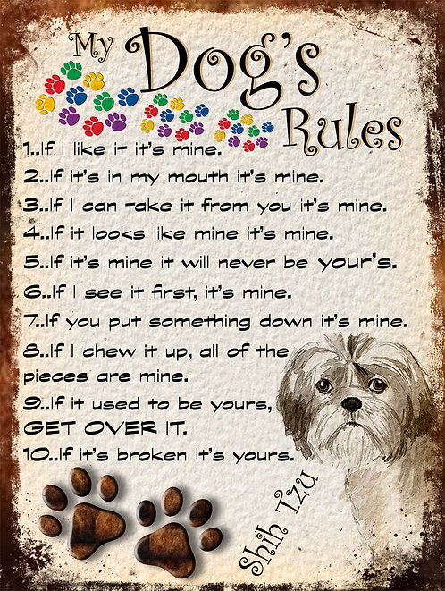 Shih Tzu My Dogs Rules Retro Metal Sign / Fridge Magnet