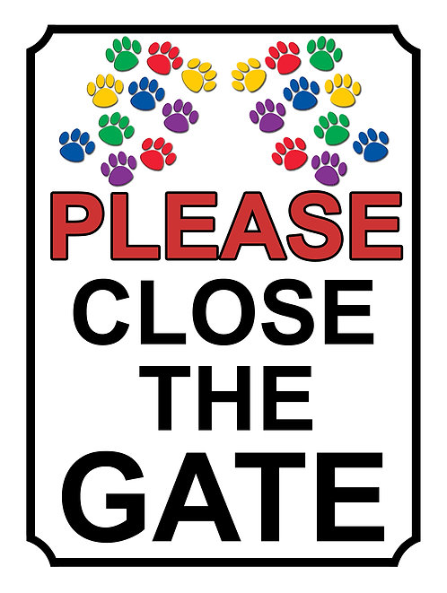 Please Close The Gate Coloured Paw Print Theme Yard Sign Garden