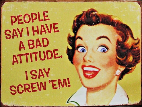 Bad Attitude Joke, Retro Metal Sign / Fridge Magnet Pub Bar Man Cave