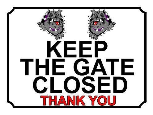 Keep The Gate Closed Thankyou Grey Bulldogs Theme Yard Sign Garden