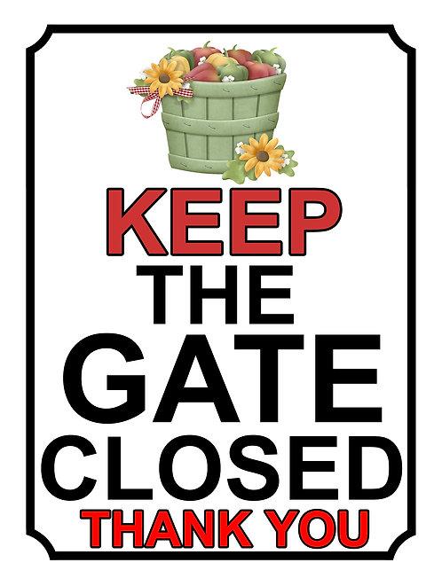 Keep The Gate Closed Thankyou Flower Bucket Theme Yard Sign Garden