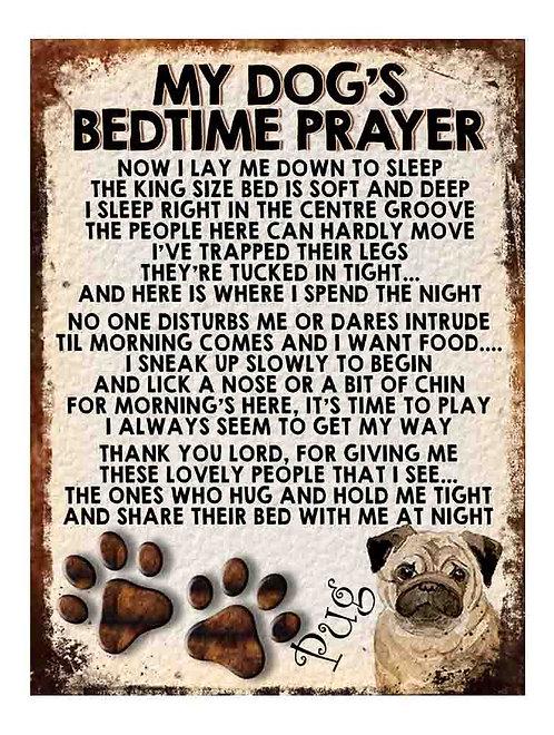 Pug Gift My Dogs Bedtime Prayer Retro Metal Sign / Fridge Magnet