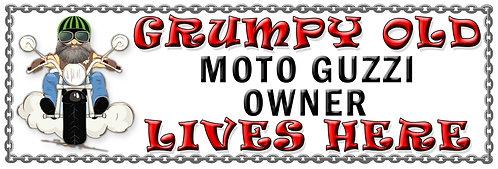 Grumpy Moto Guzzi Owner, Humorous metal Plaque 267mm x 88mm