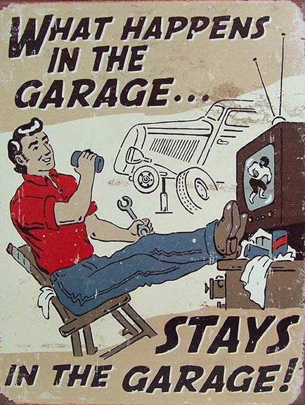 What Happens In The Garage Funny, Retro Metal Sign / Fridge Magnet Man Cave Gift