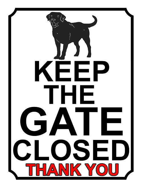 Keep The Gate Closed Thankyou Dog Silhouette Theme Yard Sign Garden