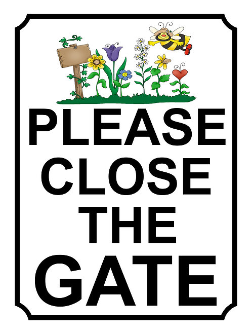 Please Close The Gate Beautiful Garden Theme Yard Sign Garden