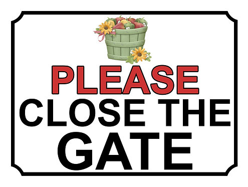 Please Close The Gate Flower Bucket Theme Yard Sign Garden