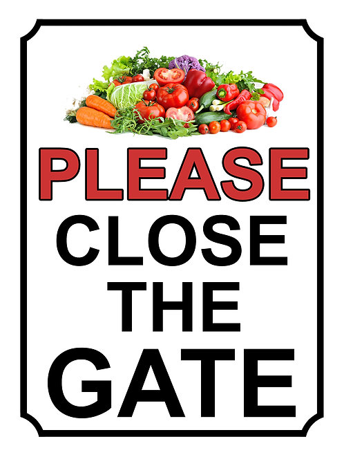Please Close The Gate Vegetables Theme Yard Sign Garden