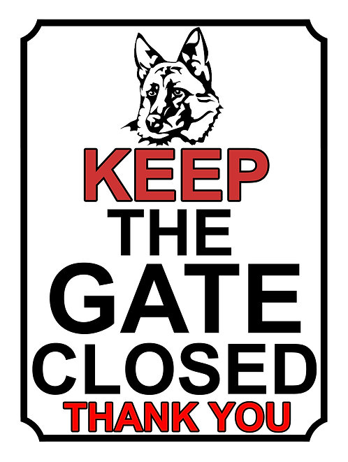 Keep The Gate Closed Thankyou Dog German Shepherd Theme Yard Sign Garden