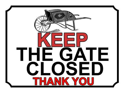 Keep The Gate Closed Thankyou Wheel Barrow Theme Yard Sign Garden