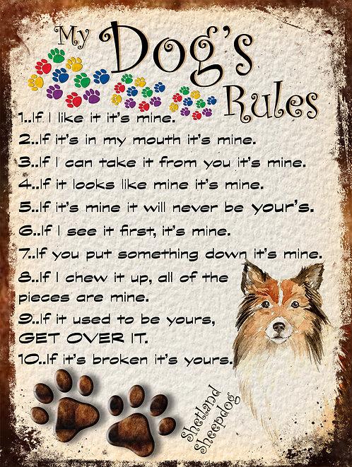 Shetland Sheepdog My Dogs Rules Retro Metal Sign / Fridge Magnet Shabby Chic