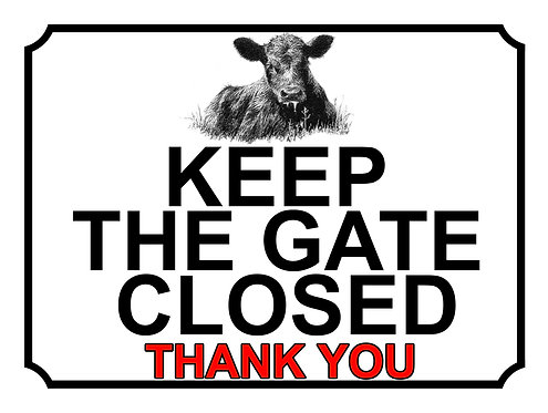 Keep The Gate Closed Thankyou Cow Theme Yard Sign Garden