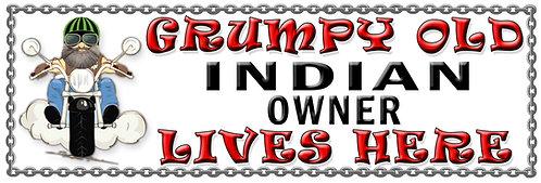Grumpy Old Indian Owner,  Humorous metal Plaque 267mm x 88mm