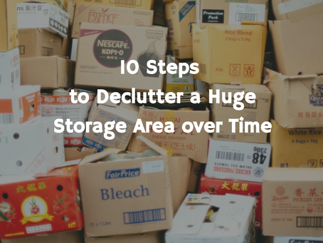 10 Steps to Declutter a Huge Storage Area Over Time
