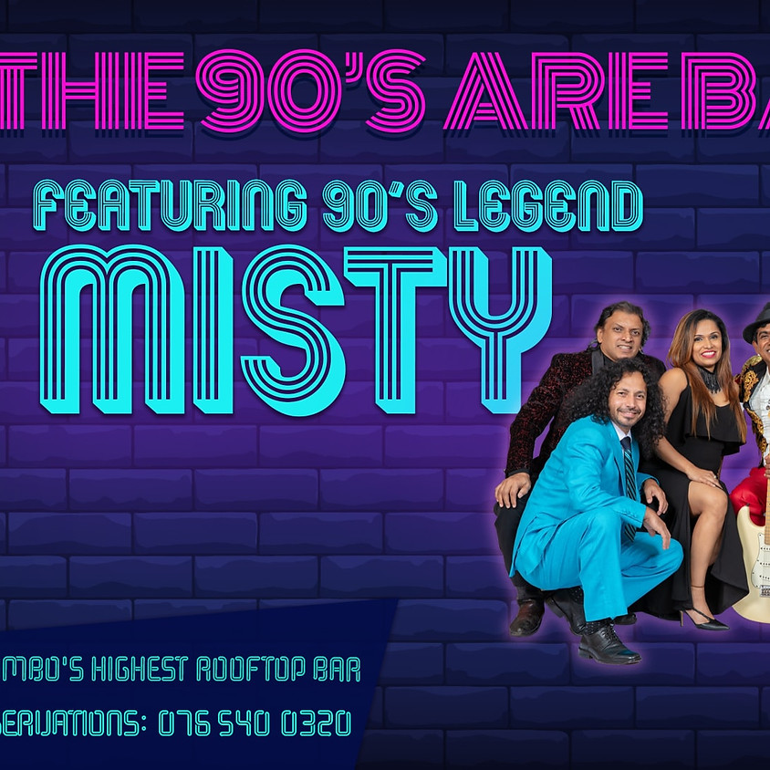The 90's are Back with Misty!