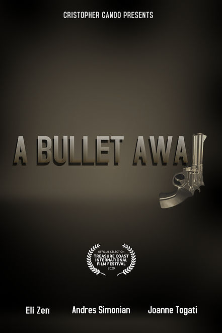 A Bullet Away Official Poster.jpg