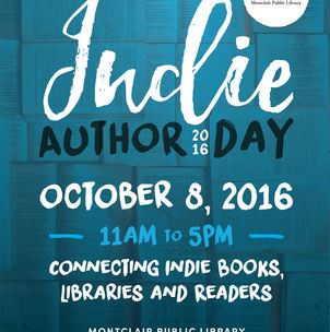 Indie Author Day 2016 Set for October 8th at Montclair Public Library (MPL)