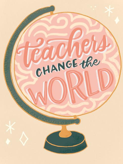Teachers Change The World - Digital Download