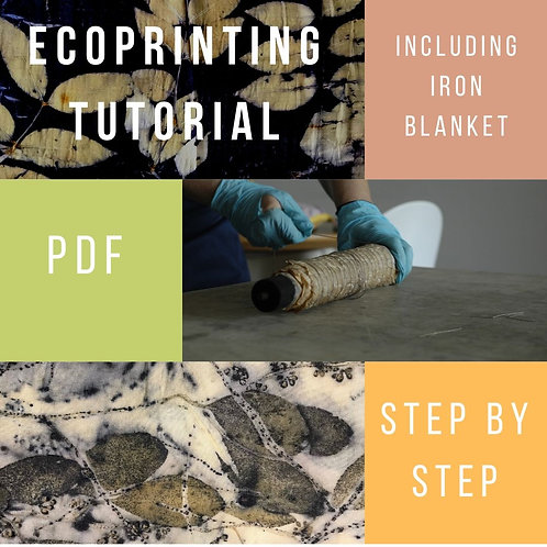 Eco Printing Step By Step + Iron Blanket