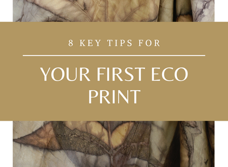 8 Key Tips for your First Eco Print.
