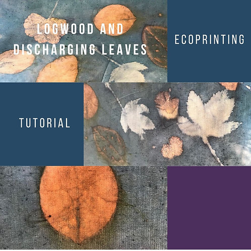 Eco Printing with Logwood Blue and Discharge