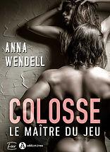 colosse-le-maitre-du-jeu-anna-wendell_op