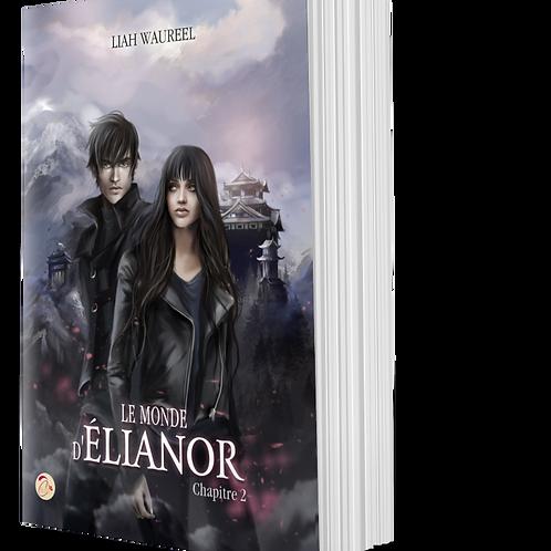 Le Monde d'Elianor, chapitre 2