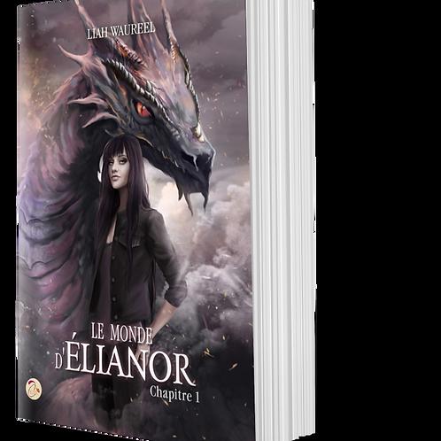 Le Monde d'Elianor, chapitre 1