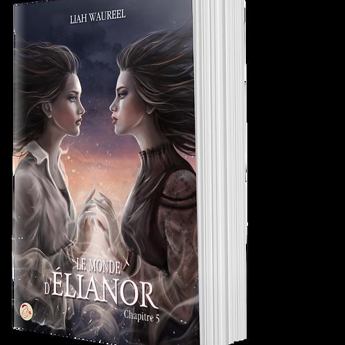 Le Monde d'Elianor, chapitre 5