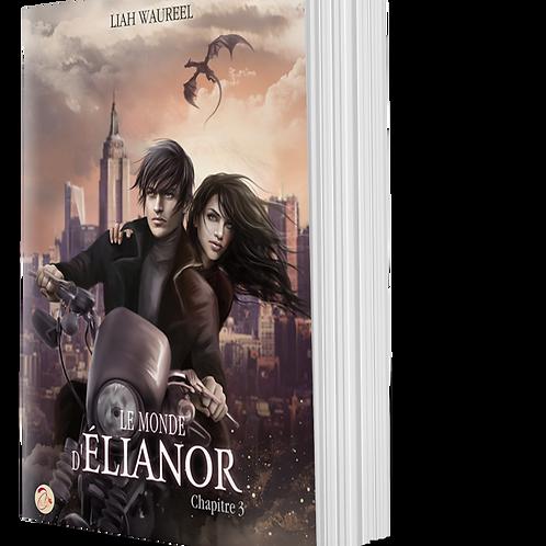 Le Monde d'Elianor, chapitre 3