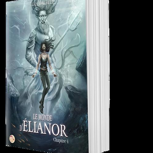 Le Monde d'Elianor, chapitre 4
