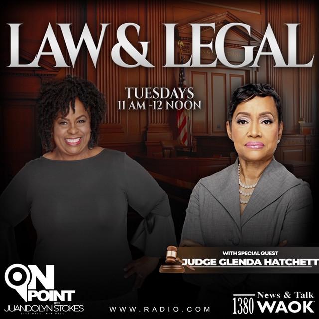 On Point with Juandolyn - LAW & LEGAL with Judge Glenda Hatchett (1)