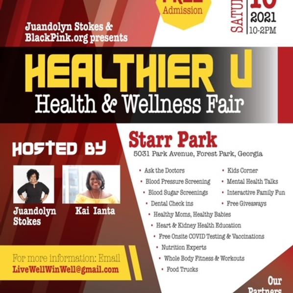 Juandolyn Stokes and BlackPink.org Presents: Healthier U - Health & Wellness Fair