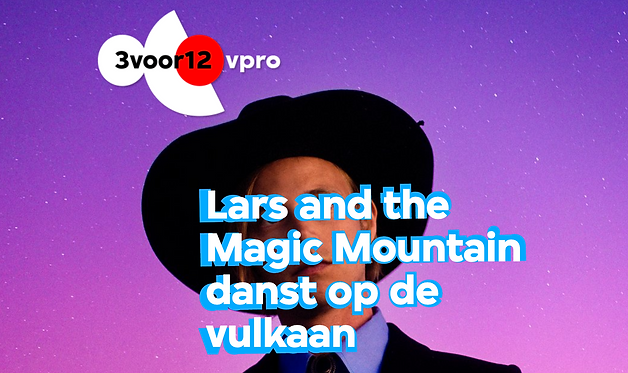 Lars and the Magic Mountain 3voor12 vpro