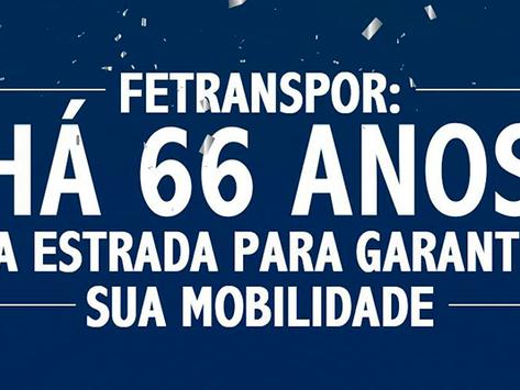 Fetranspor comemora 66 anos de existência!