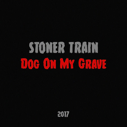"New Stoner Train single ""Dog on My Grave"" | Stoner music, Country"