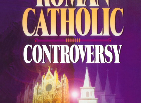 """Book Review: """"The Roman Catholic Controversy"""""""