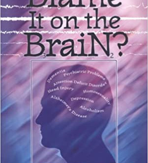 """Book Review: """"Blame It on the Brain"""""""