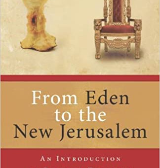 """Book Review: """"From Eden to the New Jerusalem"""""""