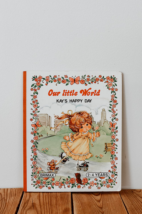 Vintage Our Little World Kay's Happy Day