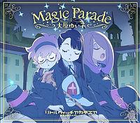 大原ゆいこ_Magic Parade.jpg