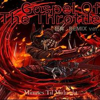 Minutes_Til_Midnight_Gospel_Of_The_Throt