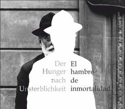 Der Hunger nach Unsterblichkeit