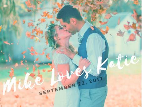Mike Loves Katie 09.22.17