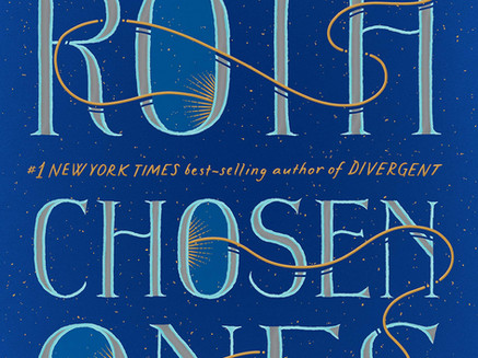 """""""Chosen Ones"""" by Veronica Roth"""