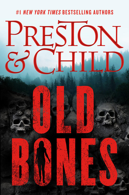"""Old Bones"" by Preston & Child"